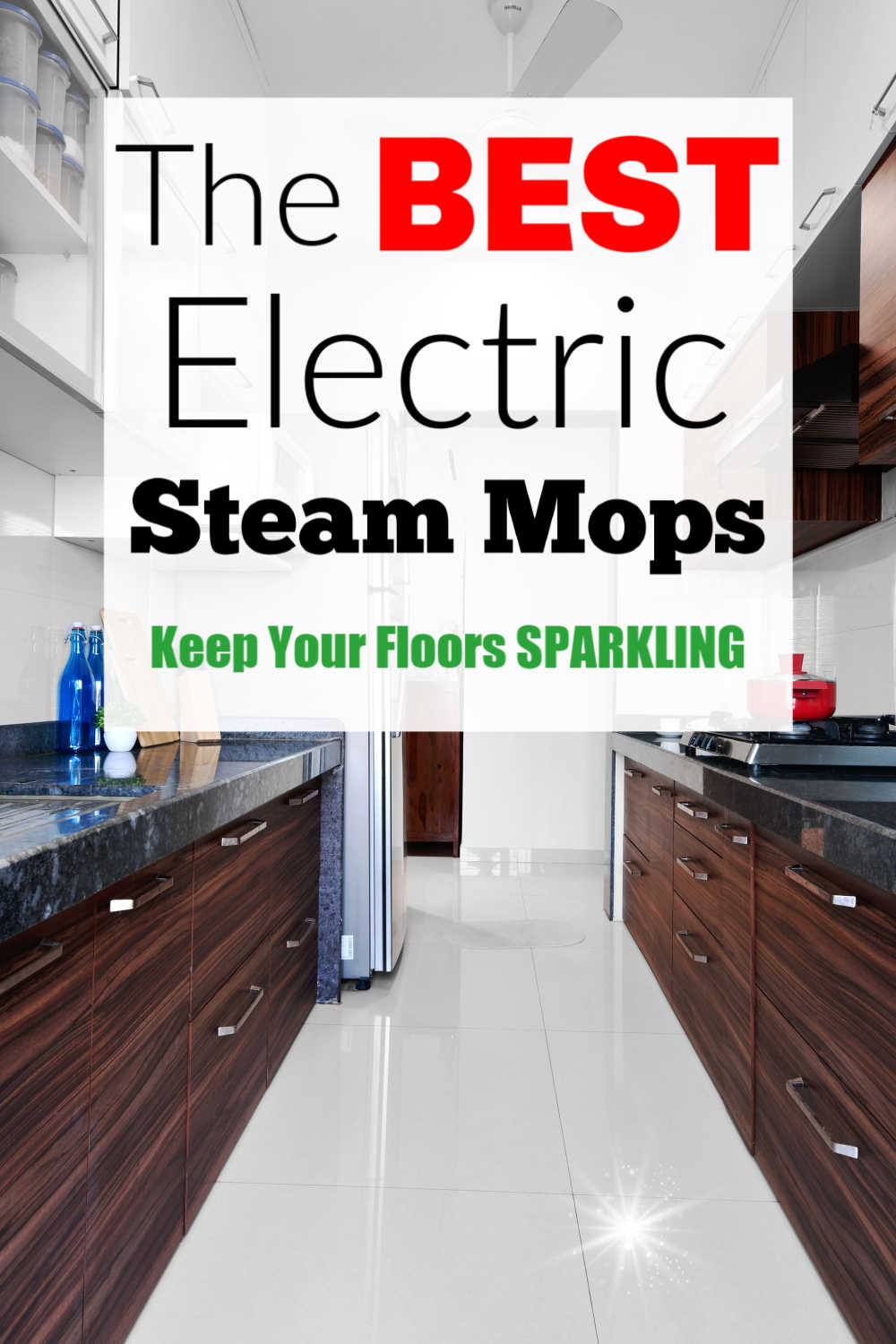 The Best Electric Steam Mops for Household Mopping