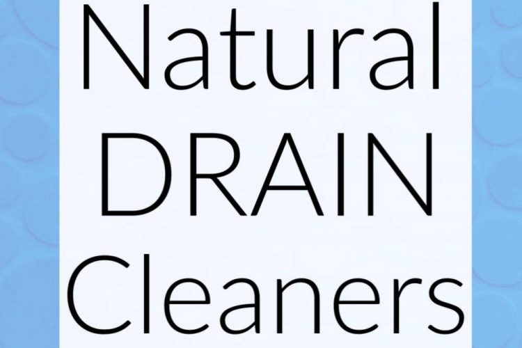blue background with white box that reads natural drain cleaners