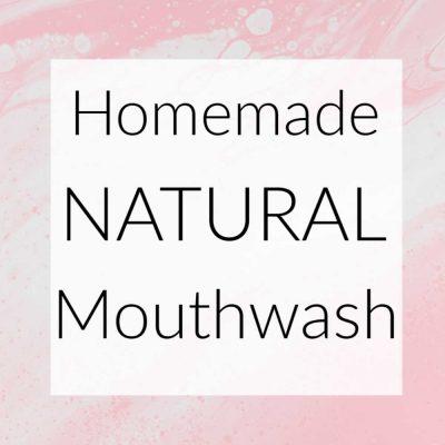Homemade Natural Mouthwash Freshens Breath