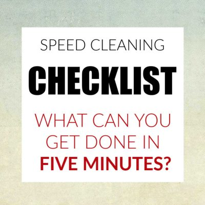 Speed Cleaning Checklist – Free Printable