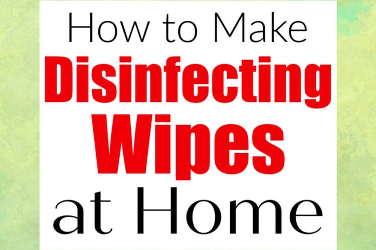 green background and text that reads how to make disinfecting wipes at home