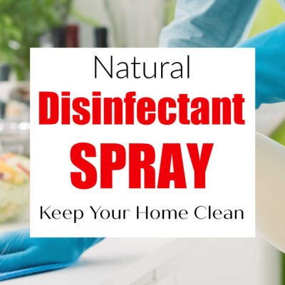 How to Make Natural Disinfectant Spray