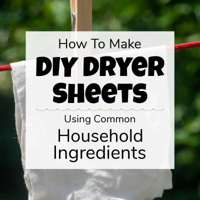 How to Make DIY Dryer Sheets